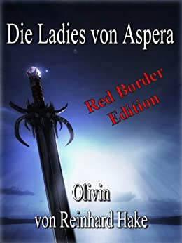 Die Ladies von Aspera - Olivin von [Hake, Reinhard]
