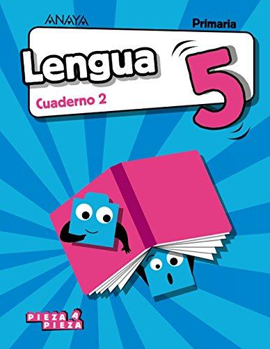 Lengua 5. Cuaderno 2. (Pieza a Pieza)