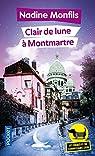 Les enquêtes du commissaire Léon, tome 5 : Clair de lune à Montmartre par Monfils