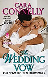 The Wedding Vow: A Save the Date Novel: The Billionaire's Demand by Cara Connelly (2014-09-30)