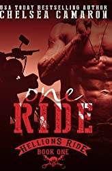 One Ride (The Hellions Ride) (Volume 1) by Chelsea Camaron (2013-11-30)