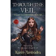 Through the Veil (The Sylvana Chronicles Book 1)