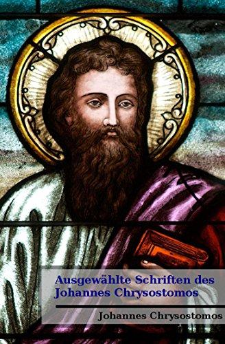 Ausgewählte Schriften des Johannes Chrysostomos