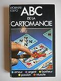 Telecharger Livres ABC de la cartomancie Amour Argent Bonheur Passion Reussite Sciuto Ref40742 (PDF,EPUB,MOBI) gratuits en Francaise