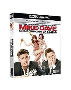 Mike and Dave: Un Matrimonio da Sballo (4k Ultra HD + Blu-Ray)