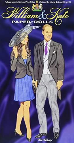 William and Kate Paper Dolls: To Commemorate the Marriage of Prince William of Wales and Miss Catherine Middleton, 29th April 2011 (Dover Royal Paper Dolls) por Tom Tierney