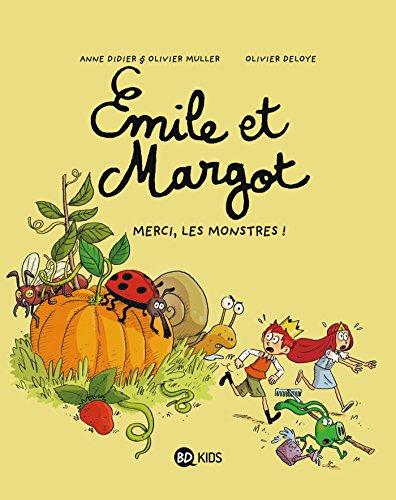 Émile et Margot, Tome 04: Merci, les monstres !