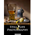 Still Life Photography