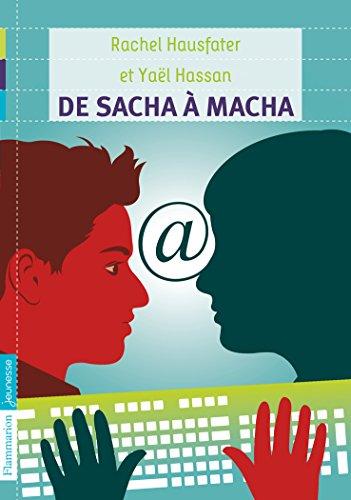 De Sacha à Macha par Rachel Hausfater