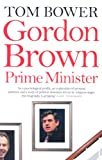 Gordon Brown: Prime Minister