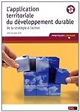 Telecharger Livres L application territoriale du developpement durable De la strategie a l action (PDF,EPUB,MOBI) gratuits en Francaise