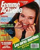 FEMME ACTUELLE [No 179] du 29/02/1988 - MEDECINE - LA COUPEROSE - LA PILULE - COREE DU SUD - LES USINES A MARIAGES - LA PUBLICITE MENSONGERE - AMELIORATION DE L'HABITAT - MAISON - LES CURES MARINES