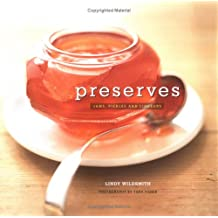 Preserves: Jams,Pickles and Preserves