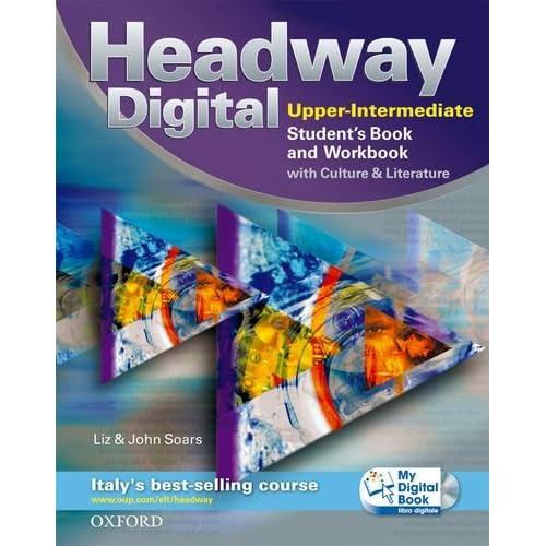 New Headway Digital. Upper Intermediate. Student's Book-Workbook-Mydigitalbook. Without Key. Con Espansione Online. Per Le Scuole Superiori