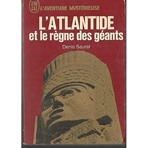 L'atlantide et le règne des géants.