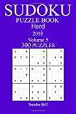 300 Hard Sudoku Puzzle Book 2018: 5