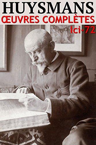 Joris-Karl Huysmans - Oeuvres Complètes: lci-72