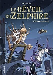 """Afficher """"Le Réveil du Zelphire n° 1<br /> D'écorce et de sève"""""""