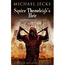 Squire Throwleigh's Heir (Knights Templar Mysteries Book 7)