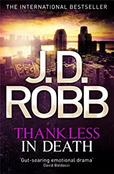 Thankless in Death: 37 by [Robb, J. D.]