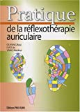 Pratique de la réflexothérapie auriculaire