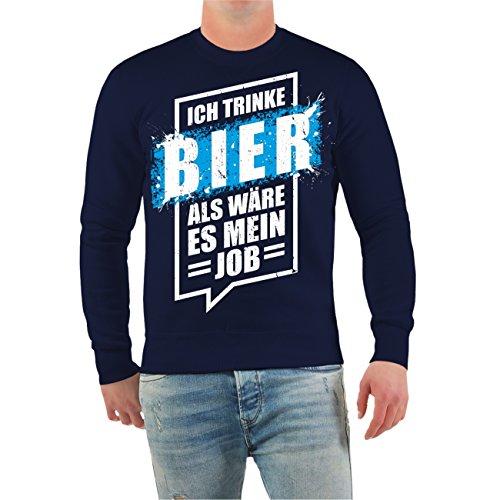 Männer und Herren Pullover Ich trinke Bier als wäre es mein Job Größe S -  10XL