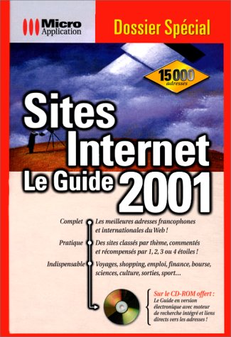 SITES INTERNET LE GUIDE 2001 par Christian & Claudia Immler