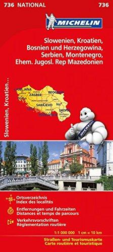 Michelin Slowenien Montenegro Bosnien Kroatien Serbien: Straßen- und Tourismuskarte (MICHELIN Nationalkarten, Band 736)