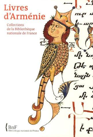 Livres d'Arménie : Collections de la Bibliothèque Nationale de France