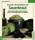 Gesunde Köstlichkeiten mit Sauerkraut