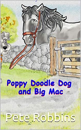 Poppy Doodle Dog & Big Mac (English Edition) -