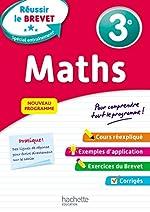 Réussir au collège - Maths 3e de Dominique Dejean