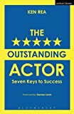 The Outstanding Actor: Seven Keys to Success (Performance Books)