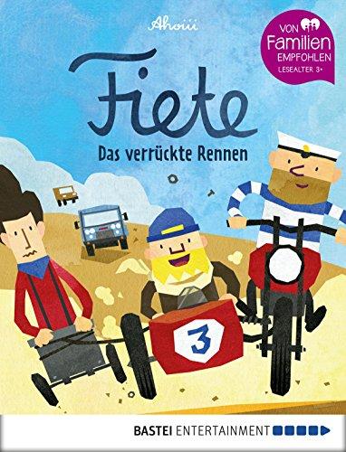 Fiete - Das verrückte Rennen: Band 3 (Fiete-Bilderbuch) - Jahrhunderts Formel