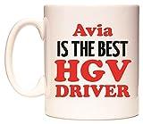 Avia IS THE BEST HGV DRIVER Becher von WeDoMugs