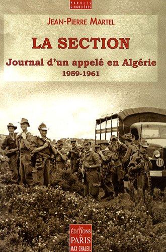 La section : Journal d'un appelé en Algérie (1959-1961)