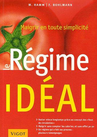le-rgime-idal-maigrir-en-toute-simplicit