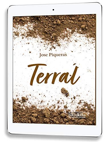 Terral eBook: Piqueras, Jose: Amazon.es: Tienda Kindle