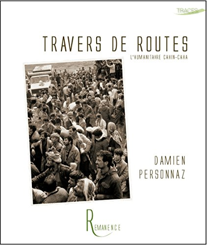 Travers de routes - l'Humanitaire cahin-caha