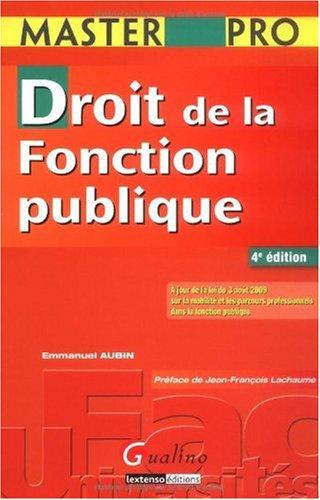 Droit de la fonction publique par Emmanuel Aubin