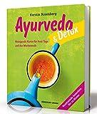 Ayurveda & Detox: Reinigende Kuren für freie Tage und das Wochenende