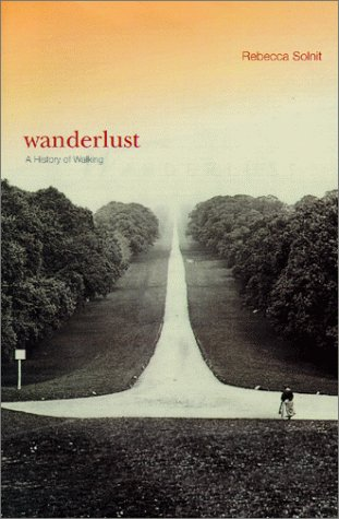 Wanderlust: A History of Walking