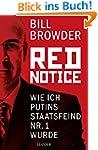 Red Notice: Wie ich Putins Staatsfein...