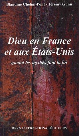 DIEU EN FRANCE ET AUX ETATS-UNIS