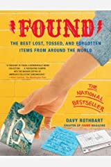 Found: The Best Lost, Tossed, and Forgotten Items from Around the World Paperback