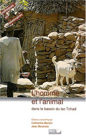 L'Homme et l'Animal dans le bassin du lac Tchad