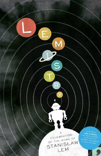Lemistry: A Celebration of the Work of Stanislav Lem