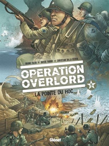 Opération Overlord - Tome 05: La pointe du Hoc