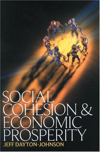 Social Cohesion and Economic Prosperity [Taschenbuch] by Dayton-Johnson, Jeff