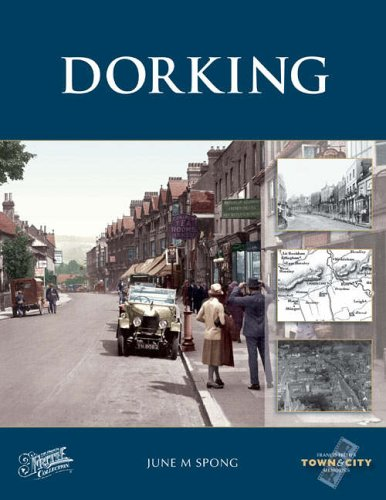 Dorking: Town & City Memories